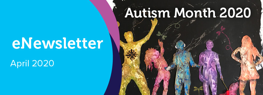 eNewsletter April 2020 graphic including image of artwork representing a neurodiverse group of people